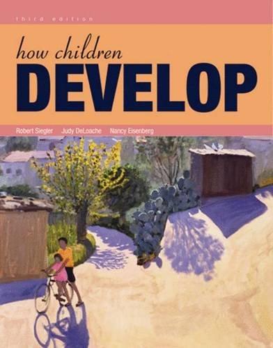 9781429253758: How Children Develop: International Edition