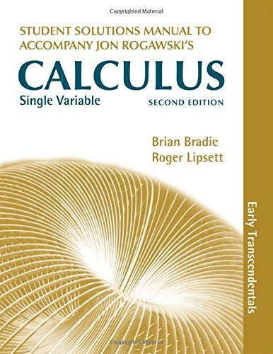 Single Variable Calculus, Early Transcendentals Student's Solutions: Jon Rogawski