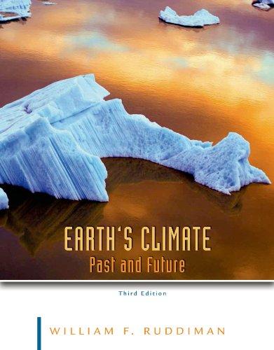 Earth's Climate: Past and Future: Ruddiman, William F.