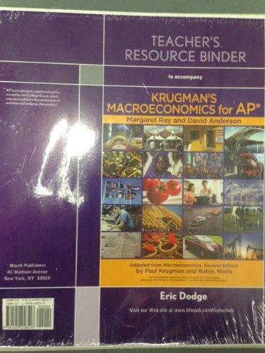 9781429258517: Teacher's Resource Binder to Accompany Drugman's Macroeconomics for AP*
