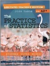 The Practice of Statistics Fourth Edition: Annotated: Tabor, Josh; Starnes,