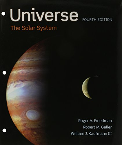 Universe: the Solar System (Loose Leaf): Freedman, Roger; Geller, Robert; Kaufmann, William J.