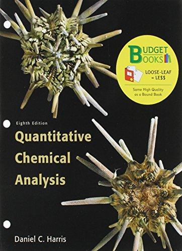 Quantitative Chemical Analysis Budget Book (Loose Leaf): Harris, Daniel C.,