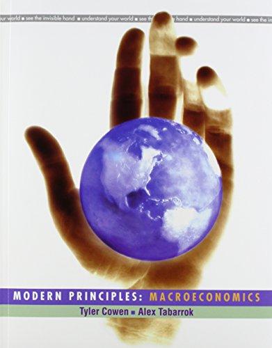 Modern Principles of Macroeconomics & eBook 1 Semester Access Card: Cowen, Tyler