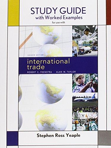 Study Guide for International Trade: Robert C. Feenstra