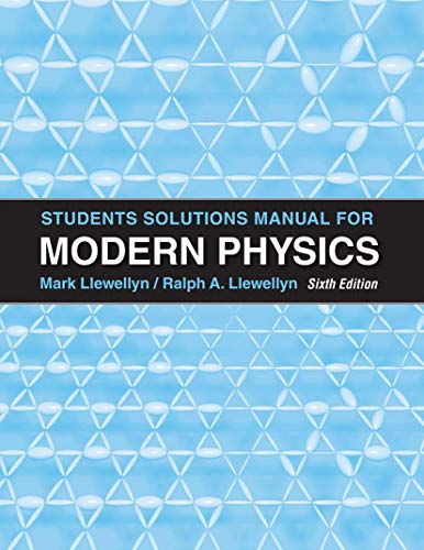 Student Solutons Manual for Modern Physics: Paul A. Tipler,