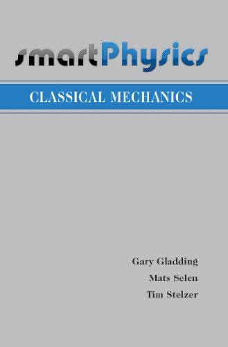 Classical Mechanics: Gary Gladding