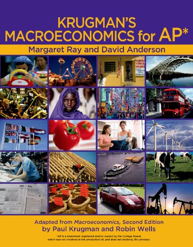 Krugman's Macroeconomics for AP Package [With Economics by Example]: Ray, Margaret; Anderson, ...