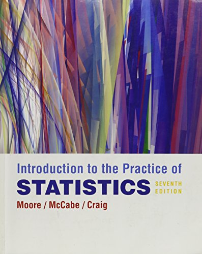 Introduction to the Practice of Statistics, 7th Edition: MOORE