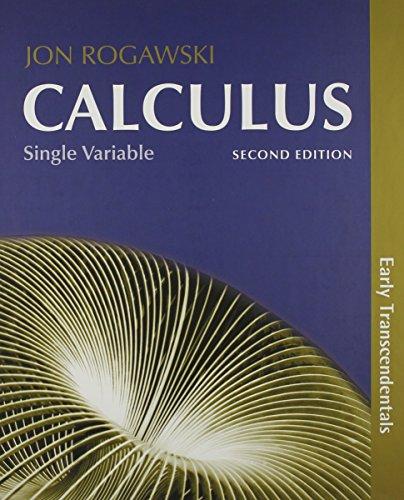Calculus, Early Transcendentals, Single Variable (Cloth) &: Rogawski, Jon