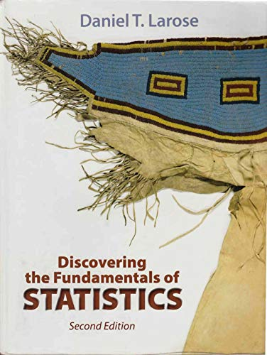 Discovering the Fundamentals of Statistics: Daniel T. Larose