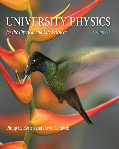 9781429289825: University Physics for the Physical and  Life Sciences: Volume II