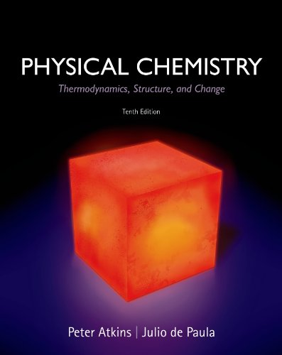 9781429290197: Physical Chemistry: Thermodynamics, Structure, and Change