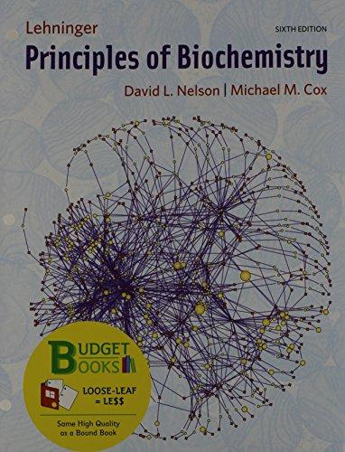 Loose-leaf Version for Principles of Biochemistry (Budget: Nelson, David L.,