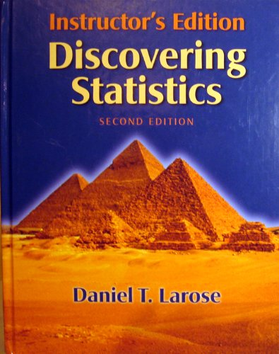 Instructor's Edition Discovering Statistics: Larose