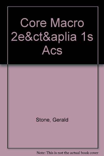 Core Macroeconomics, Course Tutor & Aplia for: Stone, Gerald; Romer,
