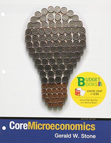 Core Microeconomics (Loose Leaf) & Aplia for: Stone, Gerald; Romer,