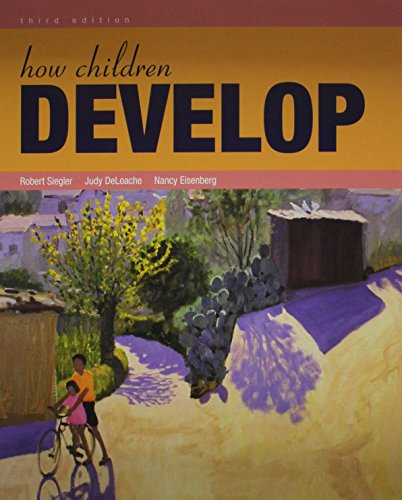 9781429298148: How Children Develop and Readings on the Development of Children