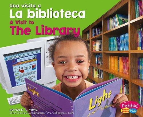 La biblioteca / The Library (Una visita a. / A Visit to.) (Spanish Edition): B. A. Hoena