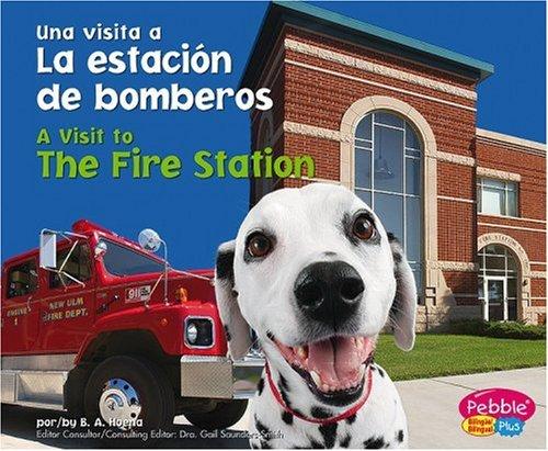9781429600729: La estacion de bomberos / The Fire Station (Una visita a... / A Visit to...) (Spanish Edition)