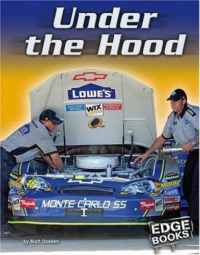 Under the Hood (NASCAR Racing): Matt Doeden