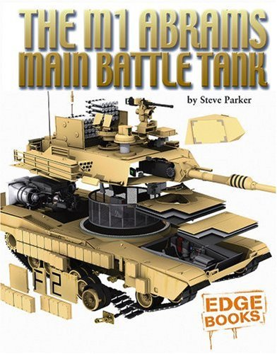 9781429600910: The M1 Abrams Main Battle Tank (Edge Books, Cross-Sections)