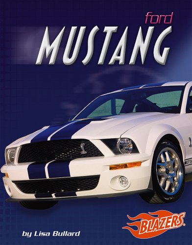 Ford Mustang (Fast Cars): Lisa Bullard