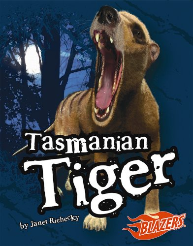 9781429601184: Tasmanian Tiger (Extinct Monsters)