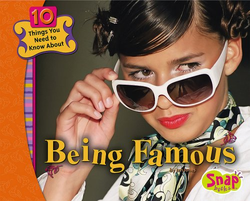 9781429601269: Being Famous (10 Things You Need to Know About...)