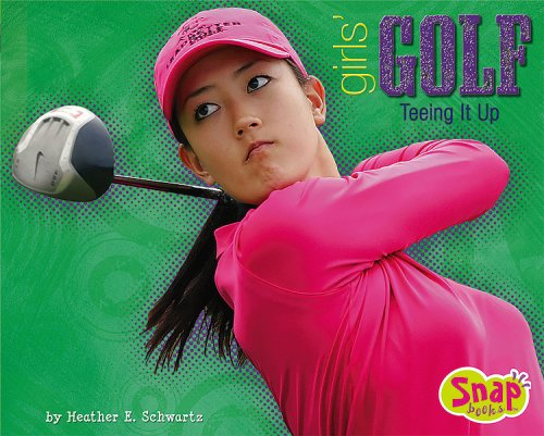 9781429601320: Girls' Golf: Teeing It Up (Girls Got Game)
