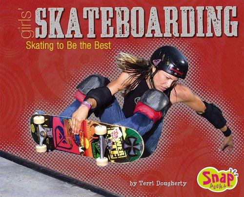 9781429601344: Girls' Skateboarding: Skating to Be the Best (Snap)