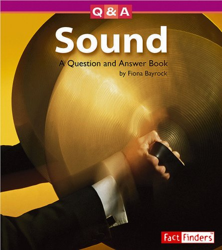 9781429602266: Sound: A Question and Answer Book (Questions and Answers: Physical Science)