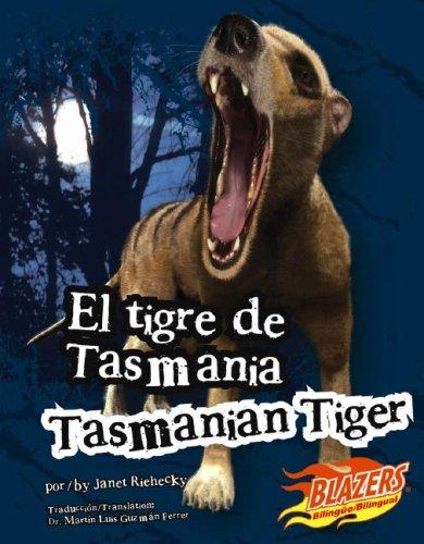 El tigre de Tasmania/Tasmanian Tiger (Monstruos extintos / Extinct Monsters) (...