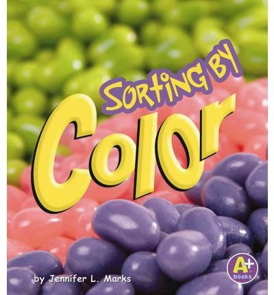 9781429611343: Sorting by Color (Sorting and Counting Books)