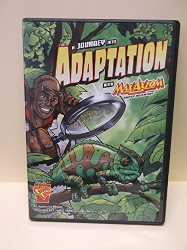 9781429611572: A Journey into Adaptation With Max Axiom, Super Scientist (Graphic Science)