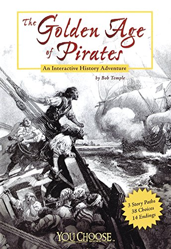 9781429611817: The Golden Age of Pirates: An Interactive History Adventure (You Choose Books) (You Choose: History)