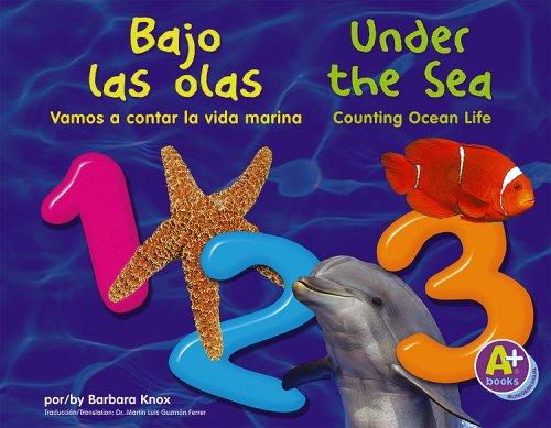 9781429611992: Bajo las olas 1, 2, 3 / Under the Sea 1, 2, 3: Vamos a contar la vida marina / Counting Ocean Life (Vamos a contar / Counting Books)