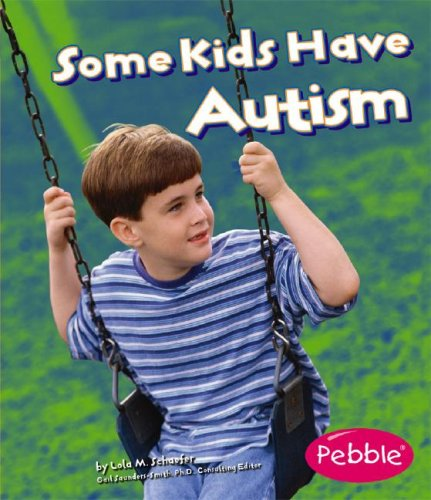 9781429612302: Some Kids Have Autism (Understanding Differences)