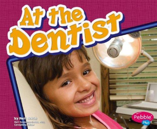 9781429612425: At the Dentist (Healthy Teeth)