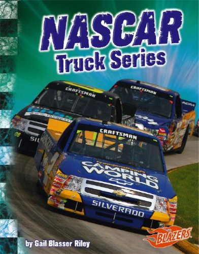 NASCAR Truck Series (The World of NASCAR) (142961286X) by Riley, Gail B.