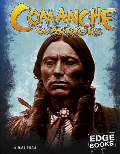 Comanche Warriors (Warriors of History): Englar, Mary