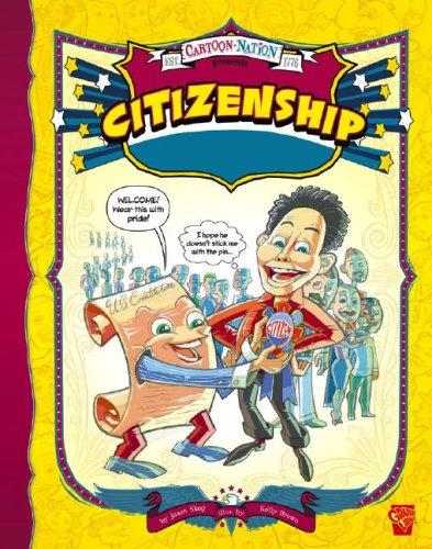 9781429613316: Citizenship (Cartoon Nation)