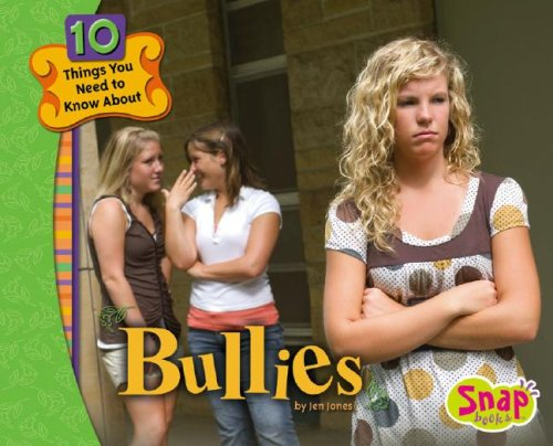 9781429613439: Bullies (10 Things You Need to Know About...)