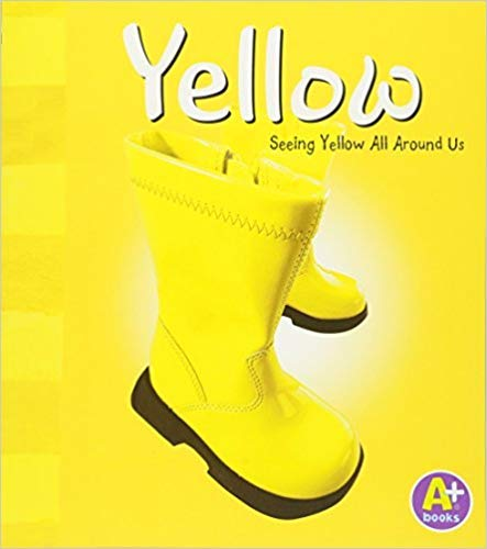 9781429614580: Yellow: Seeing Yellow All Around Us (Color Books)