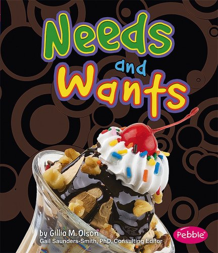 9781429617079: Needs and Wants (Pebble Books)