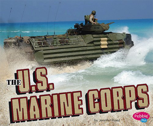 The U.S. Marine Corps (Military Branches) (9781429617352) by Jennifer Reed