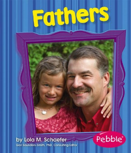 Fathers: Schaefer, Lola M.