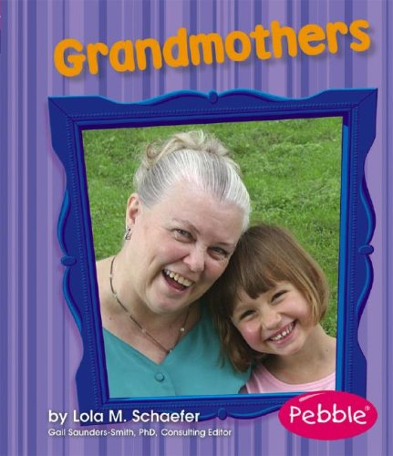 Grandmothers (Families): Schaefer, Lola M.
