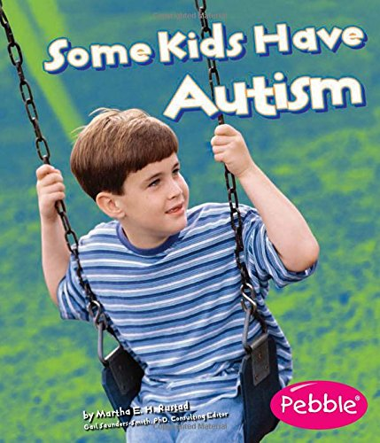 9781429617727: Some Kids Have Autism (Understanding Differences)