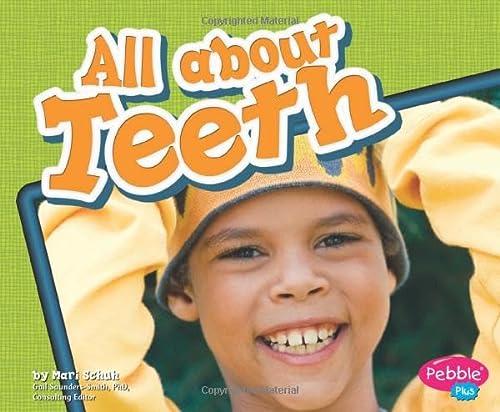 9781429617840: All about Teeth (Healthy Teeth)